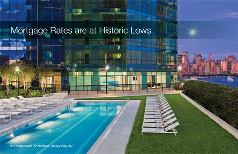 Mortgage Rates are at Historic Lows