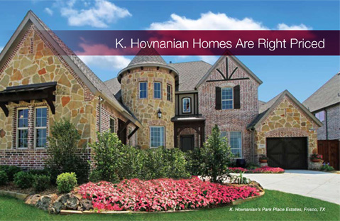 K. Hovnanian Homes Are Right Priced